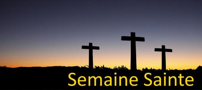 Horaire de la Semaine Sainte et de Pâques